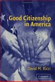 Good Citizenship in America 9780521543705