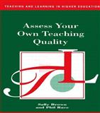 Assess Your Own Teaching Quality, Sally Brown and Phil Race, 0749413700