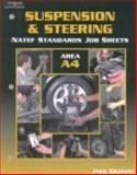 NATEF Standards Job Sheet - A4 Suspension and Steering, Delmar/Thomson Learning Staff, 0766863700