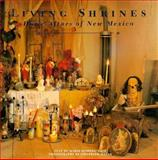 Living Shrines - Home Altars of NM, Marie R. Cash, 0890133700