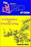 Tao of Calm, Pamela Metz, 0893343706