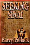 Seeking Sinai, Barry Pollack, 147508370X