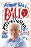 Ball of Confusion, Johnny Ball, 1848313705