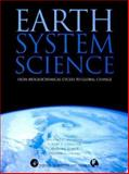 Earth System Science : From Biogeochemical Cycles to Global Changes, Jacobson, Michael and Charlson, Robert J., 012379370X