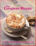 The European Mosaic, Gowland, David and Dunphy, Richard, 0582473705