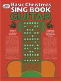 Basic Christmas Sing Book (Guitar), Franz Joseph Haydn, 0769203701