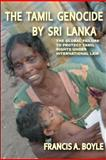 The Tamil Genocide by Sri Lank, Francis A. Boyle, 0932863701