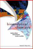 Bioanalytical Chemistry, Manz, Andreas and Pamme, Nicole, 1860943705