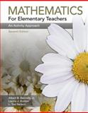 Mathematics for Elementary Teachers : An Activity Approach, Bennett, Albert B. and Nelson, Ted, 0073053708