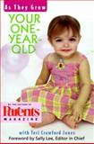 Your One Year Old, The Editors of Parents Magazine, Teri Crawford Jones, 0312253702