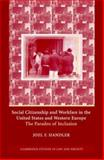 Social Citizenship and Workfare in the United States and Western Europe : The Paradox of Inclusion, Handler, Joel F., 0521833701