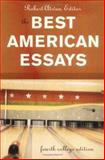 The Best American Essays, Atwan, Robert, 0618333703