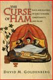 The Curse of Ham - Race and Slavery in Early Judaism, Christianity and Islam, Goldenberg, David M., 0691123705