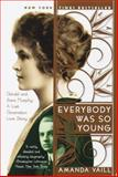 Everybody Was So Young, Amanda Vaill, 0767903706