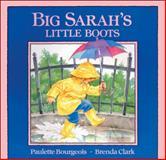 Big Sarah's Little Boots, Paulette Bourgeois, 0921103700