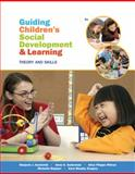 Guiding Children's Social Development and Learning, Kostelnik, Marjorie and Whiren, Alice, 1285743709