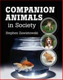 Companion Animals in Society, Zawistowski, Stephen, 1418013706