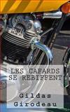Les Cafards Se Rebiffent, Gildas Girodeau, 1493643703