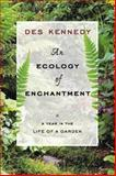 An Ecology of Enchantment, Des Kennedy, 155365370X