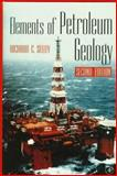 Elements of Petroleum Geology, Selley, Richard C., 0126363706
