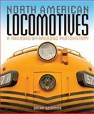 North American Locomotives, Brian Solomon, 0760343705