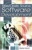 Free/Open Source Software Development, Koch, Stefan, 1591403707