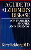 A Guide to Alzheimer's Disease, Barry Reisberg, 0029263700