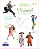 Music and Movement : A Way of Life for the Young Child, Bayless, Kathleen M. and Ramsey, Marjorie E., 0136013708