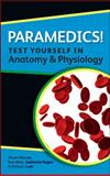 Paramedics! : Anatomy and Physiology, Warner, Stuart and Rogers, Katherine M. A., 0335243703
