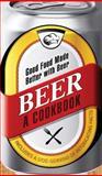 Beer - A Cookbook, Adams Media Corporation Staff, 1440533709