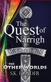 The Quest of Narrigh, S. Holder, 1500233706