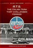 ATS - the Italian Team That Challenged Ferrari, Michael Lazzari, 1500543705