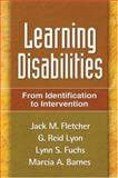 Learning Disabilities : From Identification to Intervention, Fletcher, Jack M. and Lyon, G. Reid, 159385370X