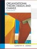 Organizational Theory, Design, and Change, Jones, Gareth R., 0131403710