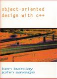 Object Oriented Design with C++, Barclay, Kenneth A. and Savage, John, 0132563711