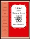 Music in the Galant Style, Gjerdingen, Robert O., 0195313712