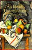An Identity Theory of Truth, Dodd, Julian, 0230573711