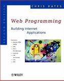 Web Programming : Building Internet Applications, Bates, Chris, 0470843713