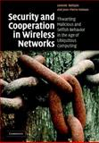 Security and Cooperation in Wireless Networks, Buttyán, Levente and Hubaux, Jean-Pierre, 0521873711