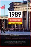 1989 : The Struggle to Create Post-Cold War Europe, Mary Elise Sarotte, 0691163715