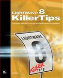 Lightwave 8 Killertips, Dan Ablan and Randy Sharp, 0735713715