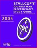 Stallcup's® Journeyman Electrician's Study Guide, 2005 Edition, Stallcup, James, 0763743712