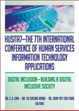 HUSITA7-- the 7th International Conference of Human Services Information Technology Applications : Digital Inclusion--Building a Digital Inclusive Society, Law, C. K. and Wong, Yu Cheung, 0789033712
