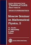 Moscow Seminar on Mathematical Physics, II, Yu Neretin, 0821843710