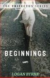 Beginnings, Logan Byrne, 1484083717