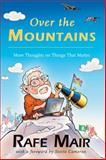 Over the Mountains, Rafe Mair, 1550173715