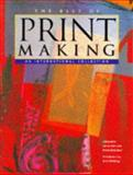 The Best of Printmaking : An International Collection, Allen, Lynne and McGibbon, Phyllis, 1564963713