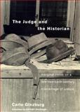The Judge and the Historian, Carlo Ginzburg, 1859843719