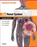 The Renal System, Field, Michael and Pollock, Carol, 0702033715