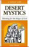 A Retreat with Desert Mystics 9780867163711